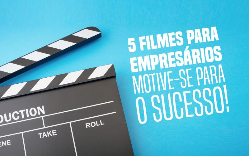 Filmes Para Empresários