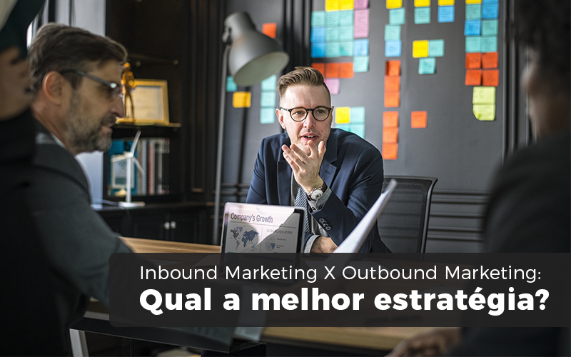 INBOUND MARKETING X OUTBOUND MARKETING