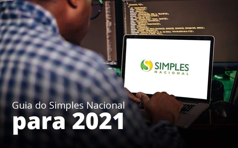 Guia Do Simples Nacional Para 2021 Post 1 - Organização Contábil Lawini