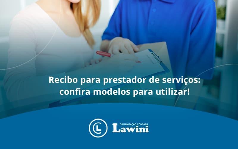 Recibo Para Prestador De Serviços Lawini Contabilidade - Organização Contábil Lawini