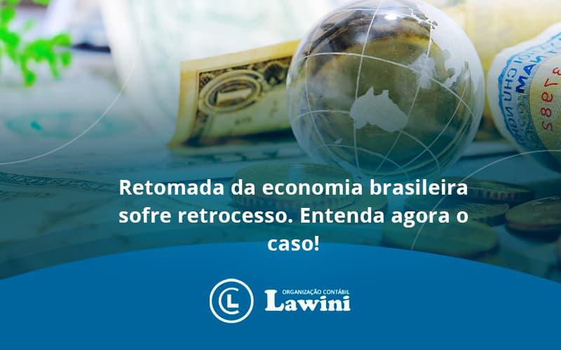 Retomada Da Economia Lawini Contabilidade - Organização Contábil Lawini